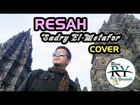 RESAH - SADRY EL-METAFOR (COVER) Original Song By FATIH