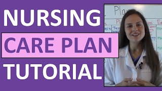 Nursing Care Plan Tutorial | How to Complete a Care Plan in der Krankenpflege-Schule