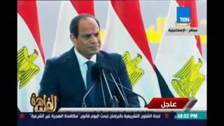 مساء القاهرة يرصد رسائل الرئيس السيسي للشعب المصري في الاحتفال بذكري إفتتاح قناة السويس