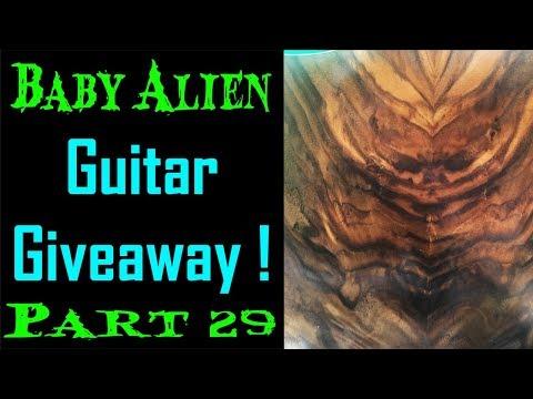 Baby Alien Giveaway Guitar Pt 29 Fretboard Resin Experiment