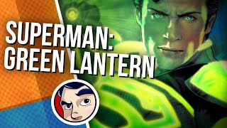 "Smallville Season 11 ""Green Lantern Superman"" - Complete Story 