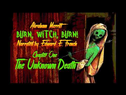 Burn Witch, Burn! By Abraham Merritt, As Told By Edward E. French