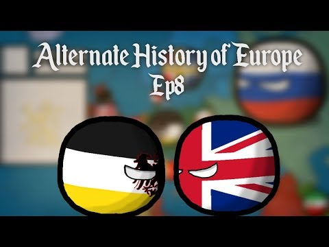 Alternate History of Europe | Episode 8| The War to end all wars (Season Finale)