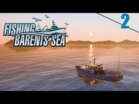 FISHING BARENTS SEA #2 - PESCANDO COMO UN NOOB | Gameplay Español