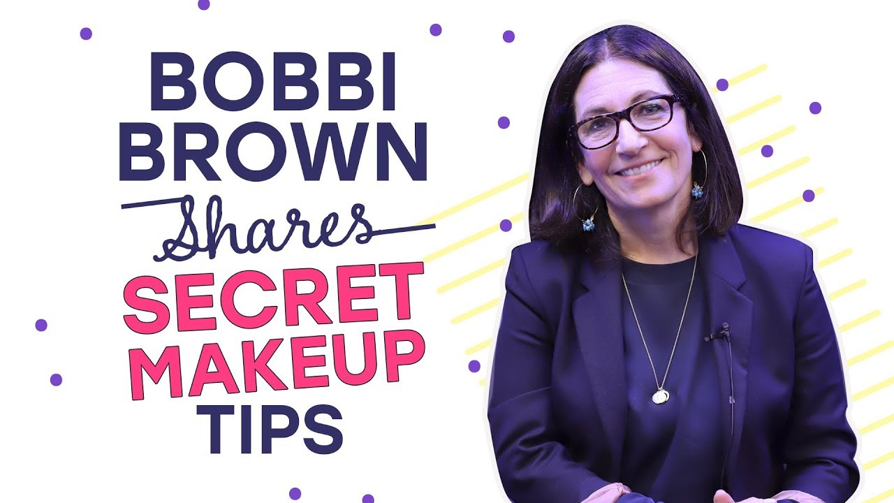 Bobbi Brown shares SECRET makeup tips | Fashion | Beauty | Lifestyle