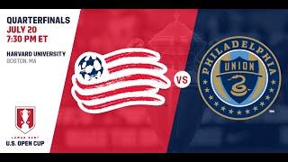 2016 Lamar Hunt U.S. Open Cup - Quarterfinal: New England Revolution vs. Philadelphia Union