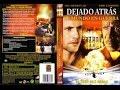 DEJADOS ATRAS - Película Rapto  (III)