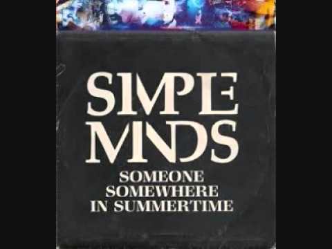 Simple Minds - Someone, Somewhere In Summertime mp3