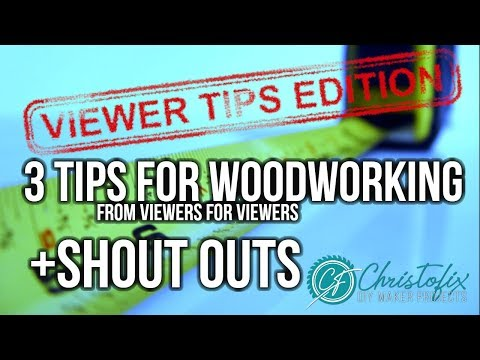 Viewer tips edition | 3 simple woodworking tips |tips from viewers for viewers + shout outs