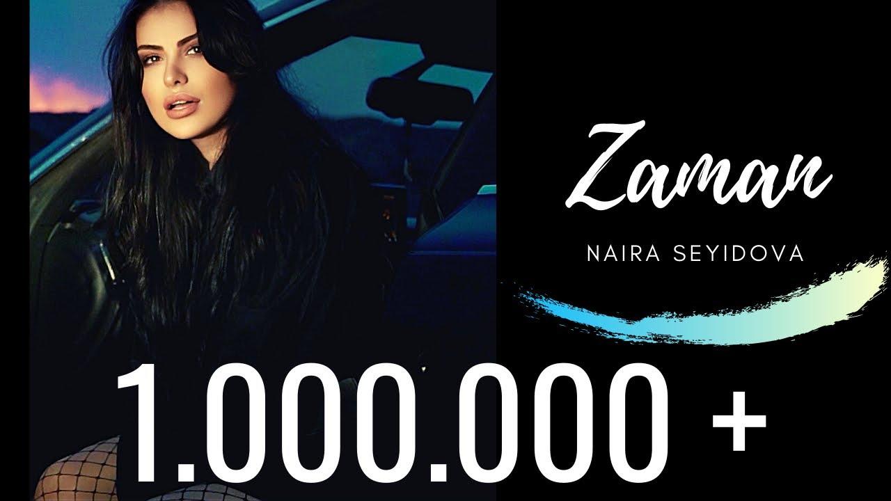 Naira Seyidova - Zaman  ( Official Music Video )