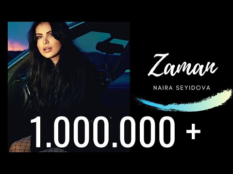 Naira Seyidova - Zaman  ( Official Music Video )