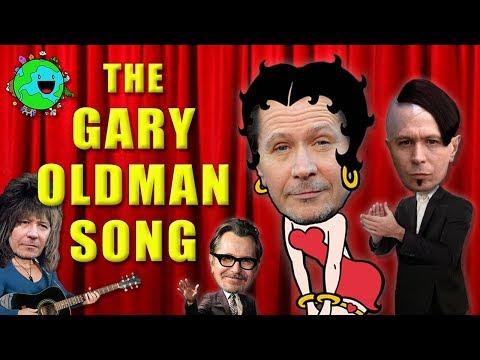 The Gary Oldman Song