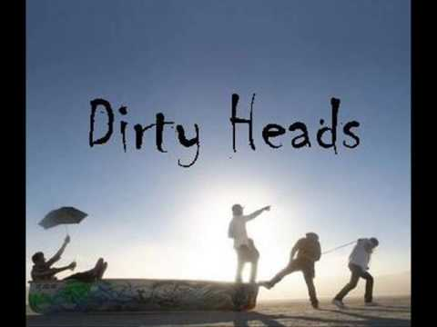 Dirty Heads - Stand Tall