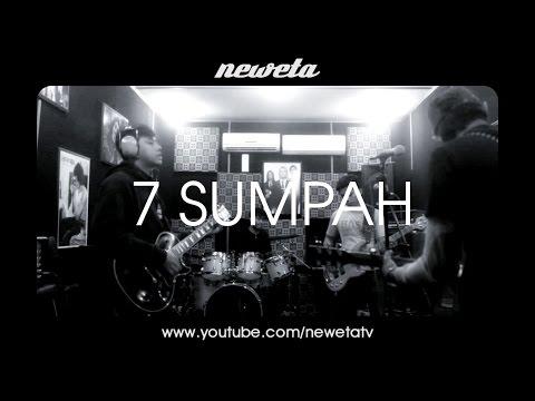 NEWETA  - 7 Sumpah ( Rehearsal )