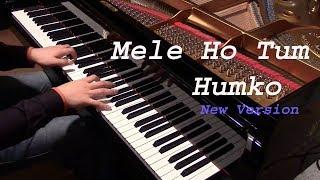 Mele Ho Tum Humko on piano like a original song best perform by haroon rythemist