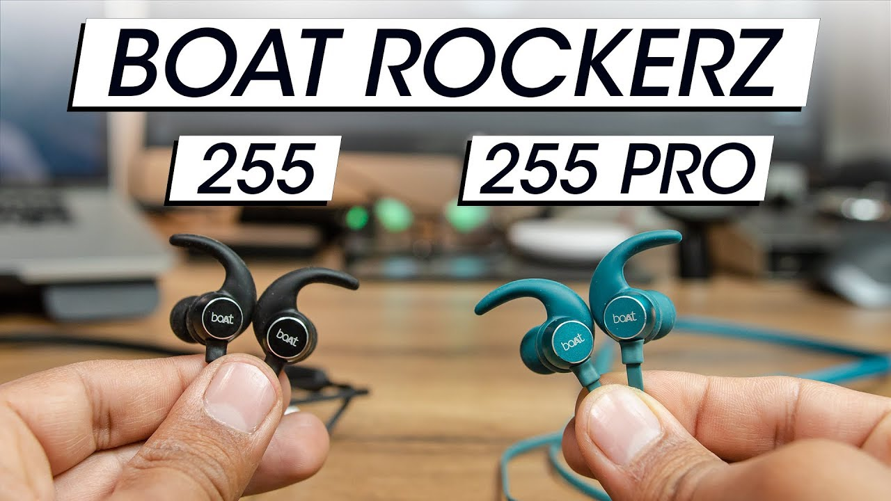 Boat Rockerz 255 Vs 255 Pro What S The Difference And Which One To Buy Youtube