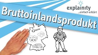 Bruttoinlandsprodukt einfach erklärt (explainity® Erklärvideo)