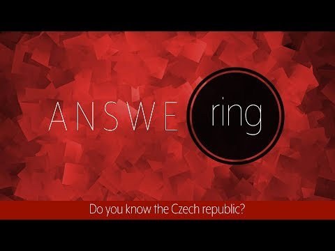 Answering: Do you know the Czech republic?
