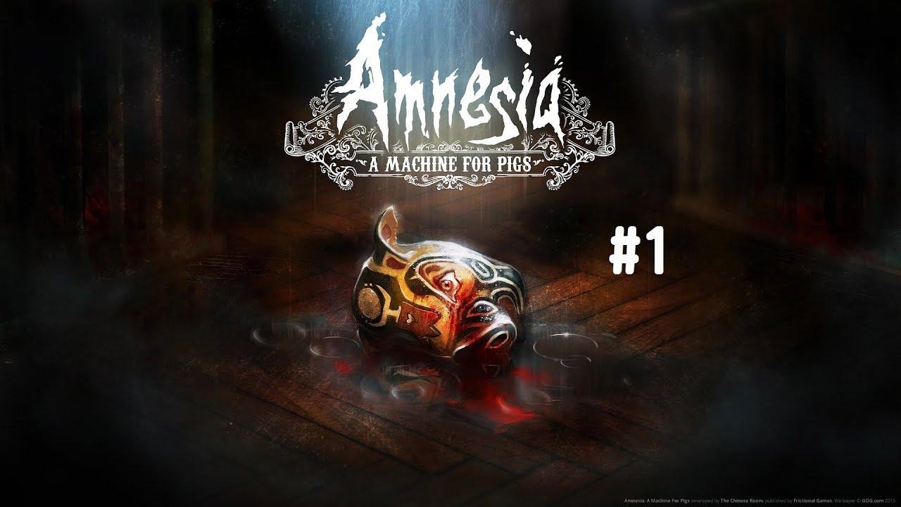 Amnesia: A Machine for Pigs 失憶癥:豬群機器 遊玩紀錄 (1) - YouTube
