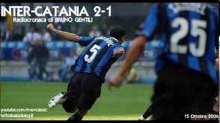 15 Ottobre 2006 - Inter-Catania 2-1, radiocronaca di Bruno Gentili - da Radiouno RAI