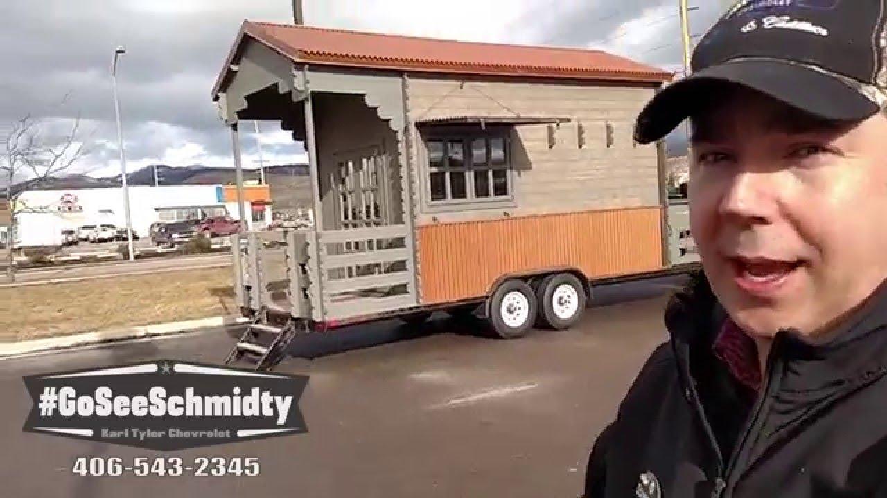 Montana Tiny Homes At Karl Tyler Chevrolet In Missoula, Montana  #GoSeeSchmidty   YouTube