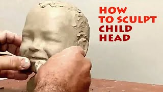 Sculpture Learning: How to make child head sculpture