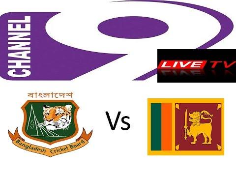 Bangladesh vs srilanka 2nd T20 match --- channel 9 live