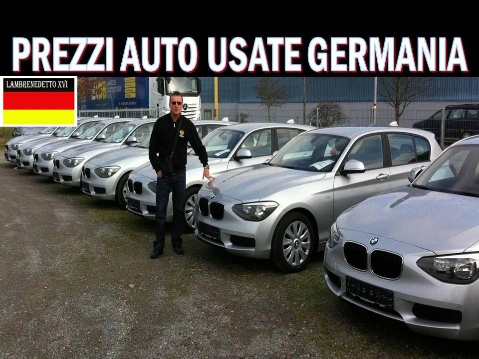 PREZZI AUTO USATE in GERMANIA   YouTube