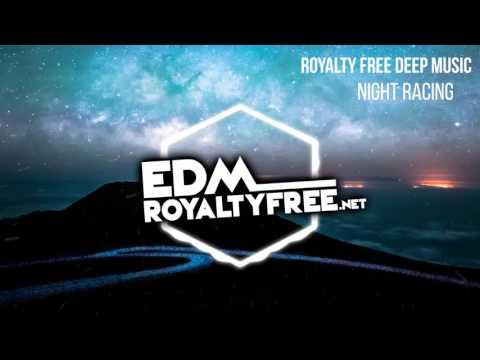 Royalty Free Deep Trance Music | Night Racing (FREE DOWNLOAD)