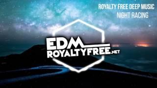 Royalty Free Deep Trance Music   Night Racing (FREE DOWNLOAD)