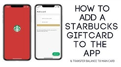 How to Add a Starbucks Gift Card to the App & Transfer Balance