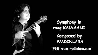 Symphony in Indian Raag Kalyaani - Western Classical Composition by Wadinlara - Instrumental Music