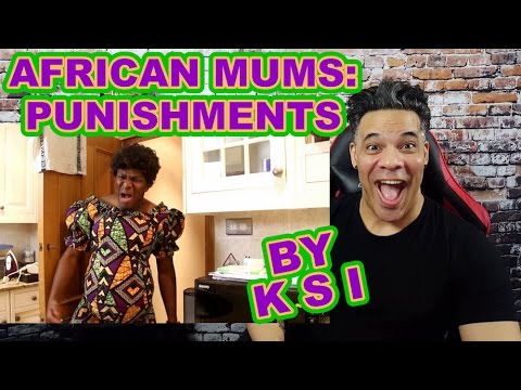 KSI - African Mums: Punishments REACTION!!!