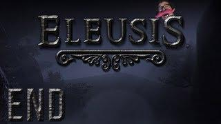 Eleusis | Part 7 (Final) | ULTIMATE ENDING