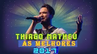 Baixar Thiago Matheus As Melhores || Melhores Músicas de Thiago Matheus || CD Completo (Full Album)