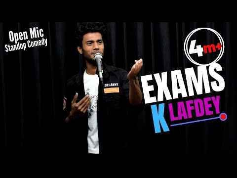 Exams K Lafdey || Open Mic || Standup Comedy