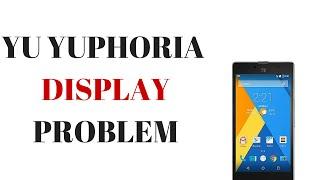 YU YUPHORIA DISPLAY PROBLEM[ENGLISH]