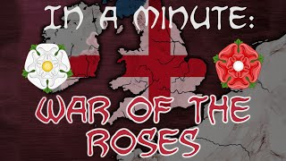In A Minute: War of the Roses