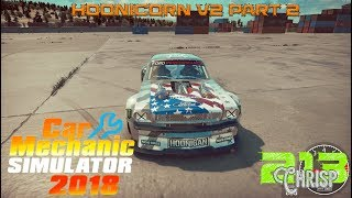 Car Mechanic Simulator 2018 | Hoonicorn V2 Part 2 build