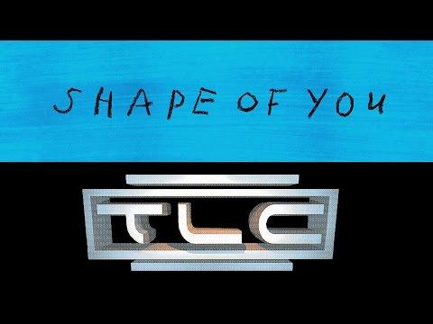 Ed Sheeran, TLC - Shape of Scrubs (OFFICIAL MASHUP)