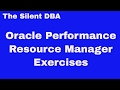 Oracle Performance - Resource Manager Exercises