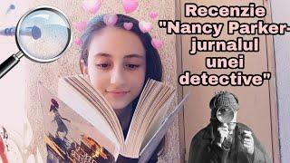Recenzie - Nancy Parker,jurnalul unei detective