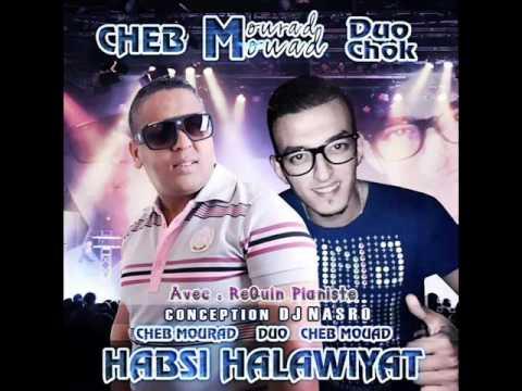 Cheb Mourad Duo Avec Cheb Mouad Avec ReQuin PianiSte Habssi Halawiyat
