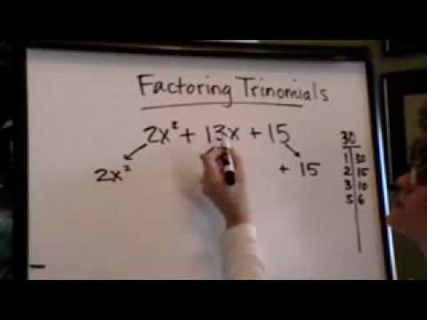"""factoring trinomials with """"a"""" greater than 1"""