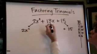 "factoring trinomials with ""a"" greater than 1"