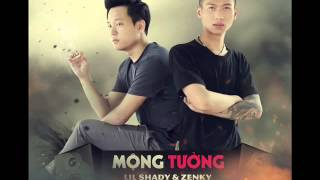Mộng Tưởng (Produced By Stop) - Lil Shady, Zenky [ Lyric ]