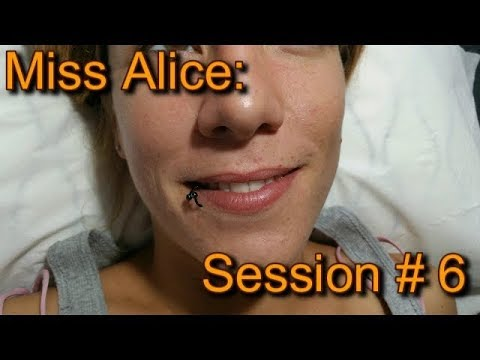 Miss Alice - Session # 6