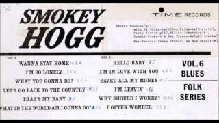 Smokey Hogg - Hello Baby