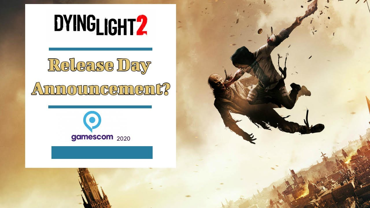 Dying Light 2 RELEASE DATE Announcement At Gamescom 2020? thumbnail