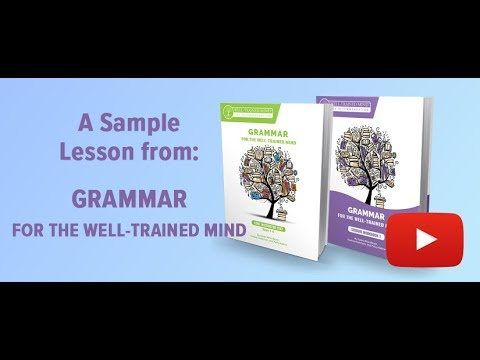 Sample Lesson from Grammar for the Well-Trained Mind
